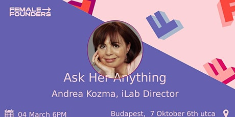 Ask me Anything with Andrea Kozma | iLab tickets