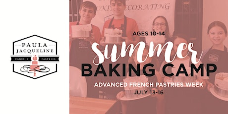 Summer Baking Camp - Advanced French Pastries Week tickets