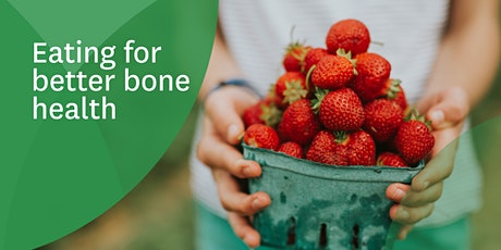 Eating for better bone health tickets