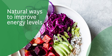 Natural ways to improve energy levels tickets