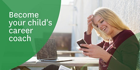 Become your child's career coach tickets