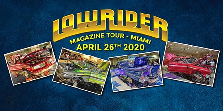 Miami Lowrider Custom Car and Bike Show, Sunday, April 26th, 2020 tickets