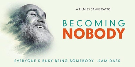 Becoming Nobody - Encore Screening - Wed 1st April - Byron Bay tickets