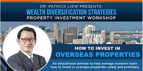 [*Discover Property Investments Secrets! - Dr Patrick Liew*] tickets