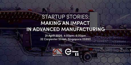 Startup Stories: Making an Impact in Advanced Manufacturing tickets