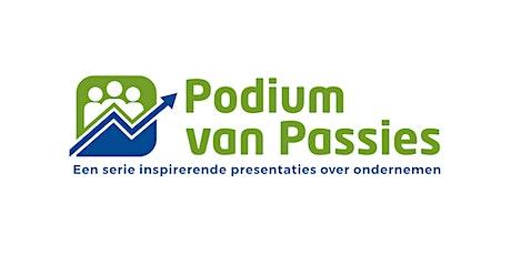 Podium voor Passies. Een serie inspirerende presentaties over ondernemen. tickets