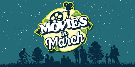 Movies in March tickets