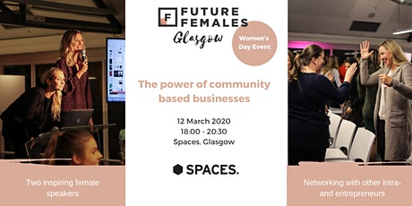 Women's Day Pop Up event - Community based businesses Future Female Glasgow tickets
