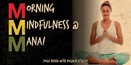 Morning Mindfulness at MANA! with Rosalie e'Silva tickets