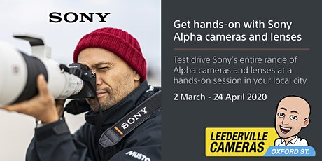 Sony Alpha Test Drive - April 20th from 9am tickets