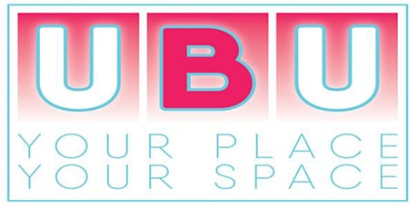UBU Your Place, Your Space  Application Assessment Workshop tickets