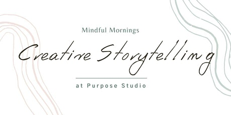 Mindful Mornings: Creative Storytelling tickets