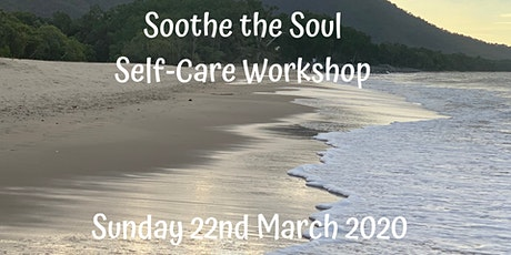 Soothe the Soul  Self-Care workshop tickets