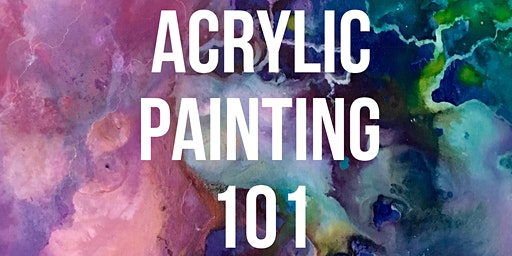Acrylic Painting 101 (for beginners!)