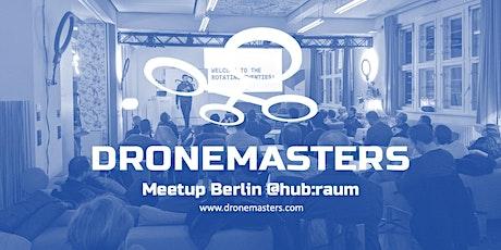 DroneMasters Meetup Berlin @hub:raum Tickets