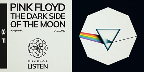 (Postponed) Pink Floyd - The Dark Side Of The Moon : LISTEN tickets