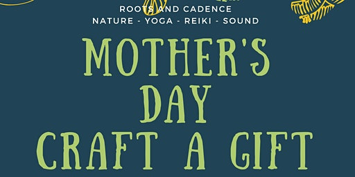 Mother's Day Craft a Gift