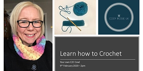 Learn how to Crochet - Your Own C2C Cowl (Corner to Corner) tickets