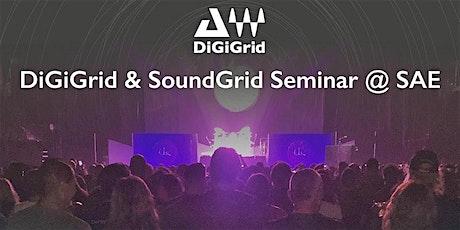 DiGiGrid & SoundGrid Seminar @ SAE tickets