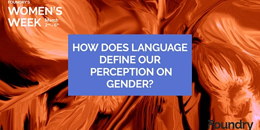 How Does Language Define our Perception on Gender?