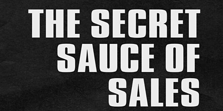 The Secret Sauce of Sales tickets