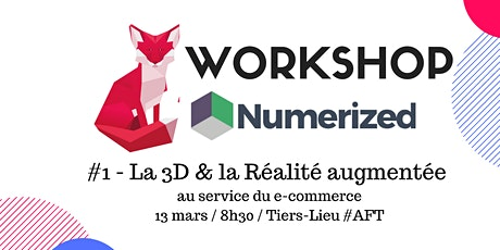 Workshop - 3D & RA au service du e-commerce billets