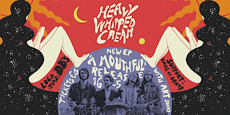 "Heavy Whipped Cream presents ""A Mouthful"" EP (Support: Imre de Graaf) tickets"
