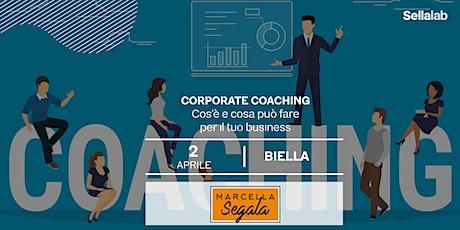 Corporate Coaching: cos'è e cosa può fare per il tuo business biglietti