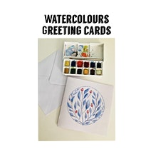 Watercolours Greeting Cards: Stress Less Art Workshop. Adults class tickets