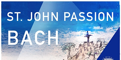 Bach St John Passion   Ensemble pro Victoria ~ Endelienta Baroque tickets