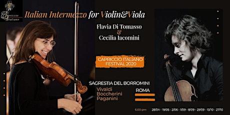 """""""ITALIAN INTERMEZZO FOR VIOLIN&VIOLA"""" biglietti"""