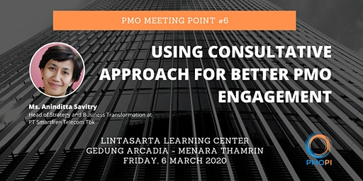 PMO Meeting Point #6: Using Consultative Approach for Better PMO Engagement