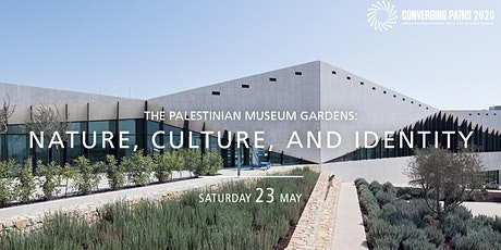 The Palestinian Museum Gardens: Nature, Culture and Identity tickets