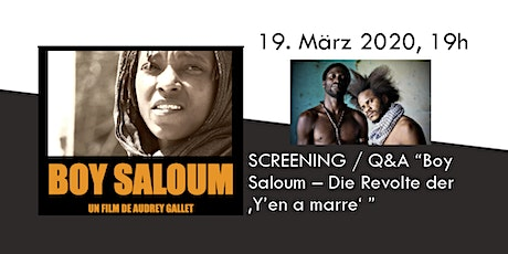 "SCREENING / Q&A ""Boy Saloum – Die Revolte der 'Y'en a marre' "" Tickets"