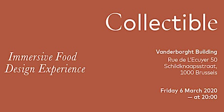 Immersive Food Design Experience - COLLECTIBLE 2020 billets