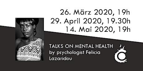 TALKS ON MENTAL HEALTH by psychologist Felicia Lazaridou tickets