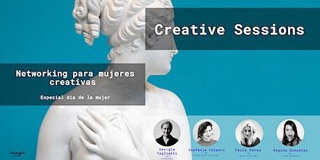 Taller: Cómo comunicar proyectos creativos de Creative Sessions, networking especial Día de la Mujer entradas