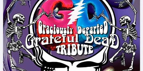 Graciously Departed a Grateful Dead Tribute tickets