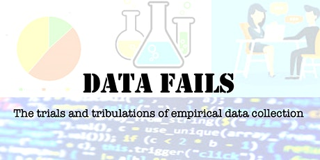 Data Fails - the trials and tribulations of data collection and analysis tickets