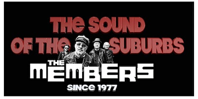 The Members, plus special guests Piranhas Four +