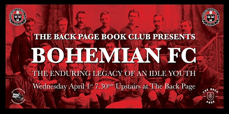 Bohemian FC:The Enduring Legacy of an Idle Youth tickets