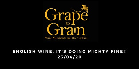 English Wine, It's Doing Mighty Fine!! (Grape to Grain Prestwich) tickets