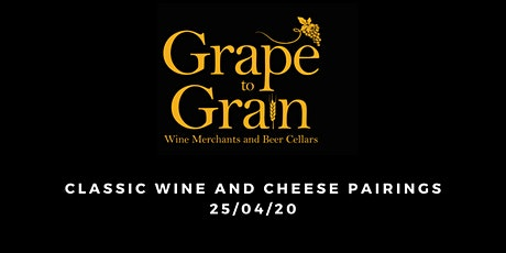 Classic Wine and Cheese Pairings (Grape to Grain Ramsbottom) tickets