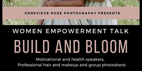 'Build And Bloom' Woman's Empowerment Conference tickets
