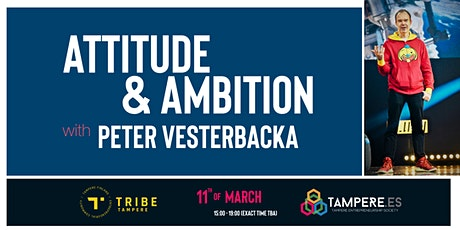 Attitude & Ambition with Peter Vesterbacka tickets
