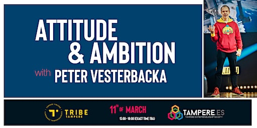Attitude & Ambition with Peter Vesterbacka