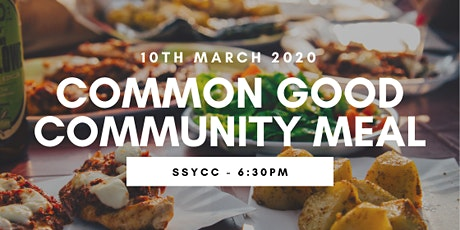 COMMON GOOD COMMUNITY MEAL tickets