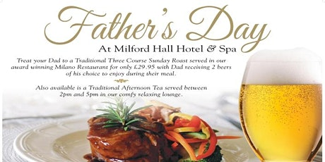Father's Day at the Milford Hall Hotel tickets
