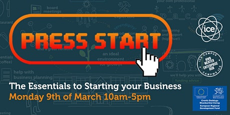 Press Start: The  Essentials to Starting your Business tickets