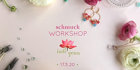 Schmuck Workshop im Westend am 17.5.2020 Tickets